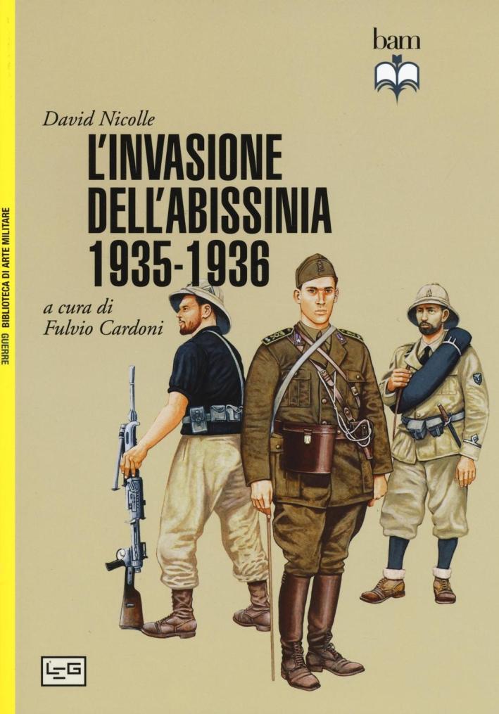 La conquista italiana dell'Abissinia.