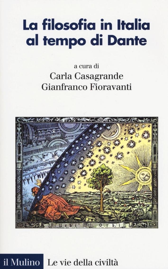 La filosofia in Italia al tempo di Dante.