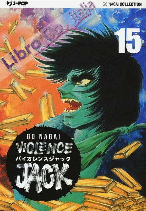 Violence Jack. Ultimate edition. Vol. 15.