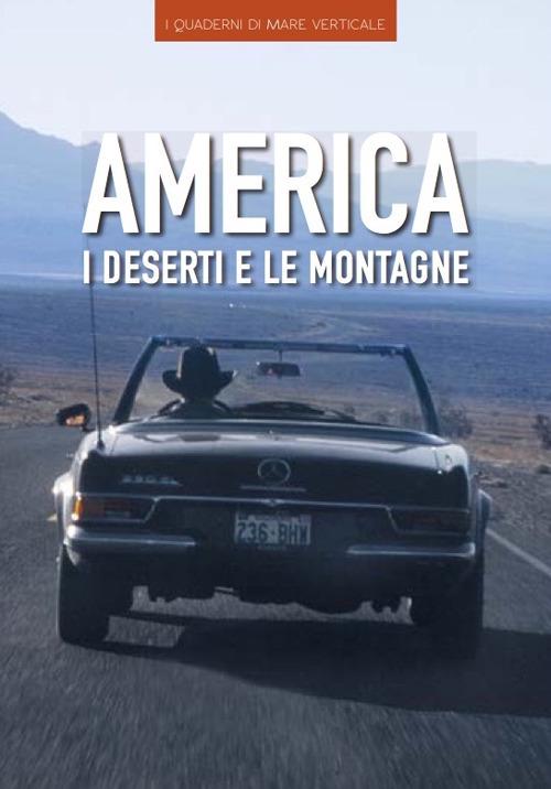 America dei deserti e delle montagne.