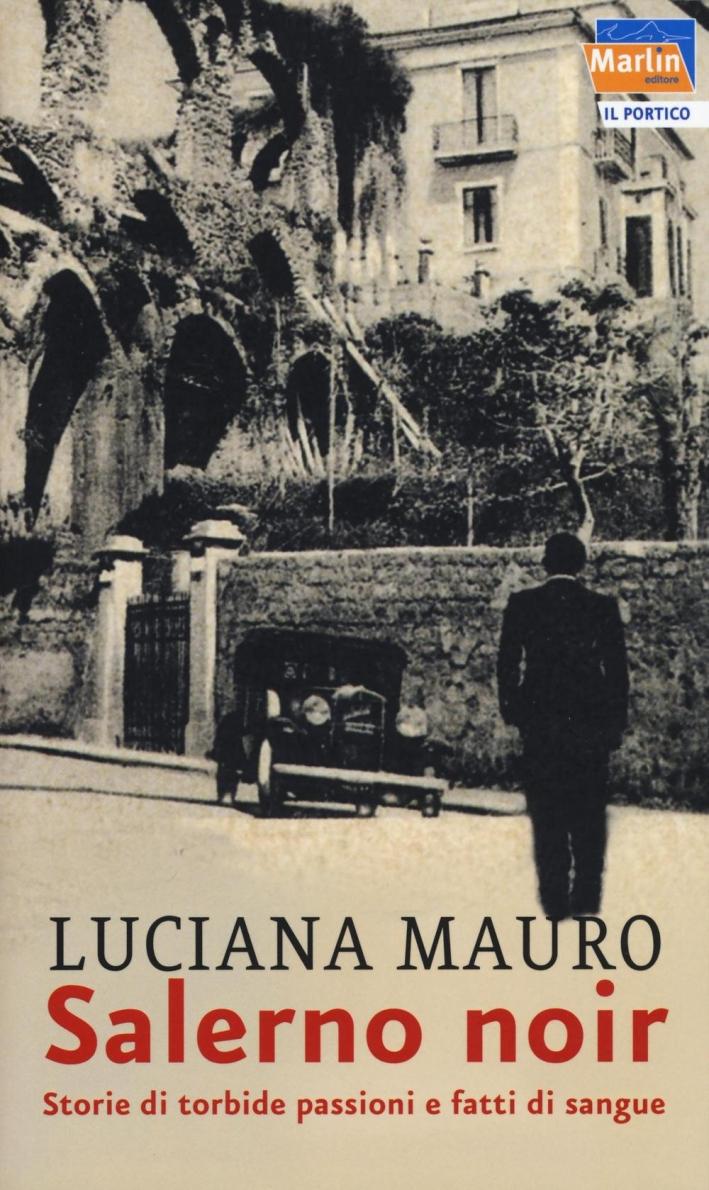 Salerno noir.