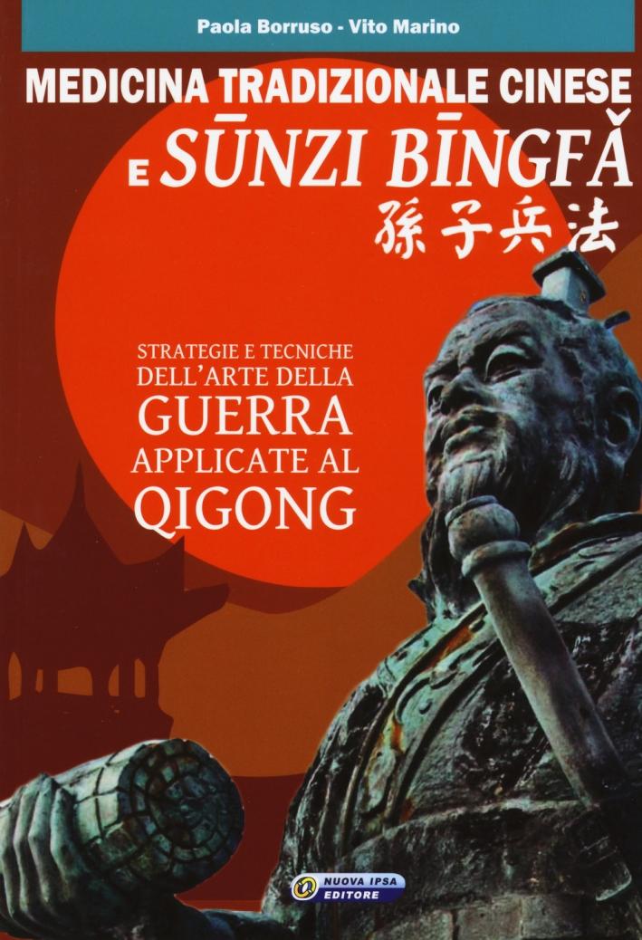 L'arte della guerra e il Qigong.