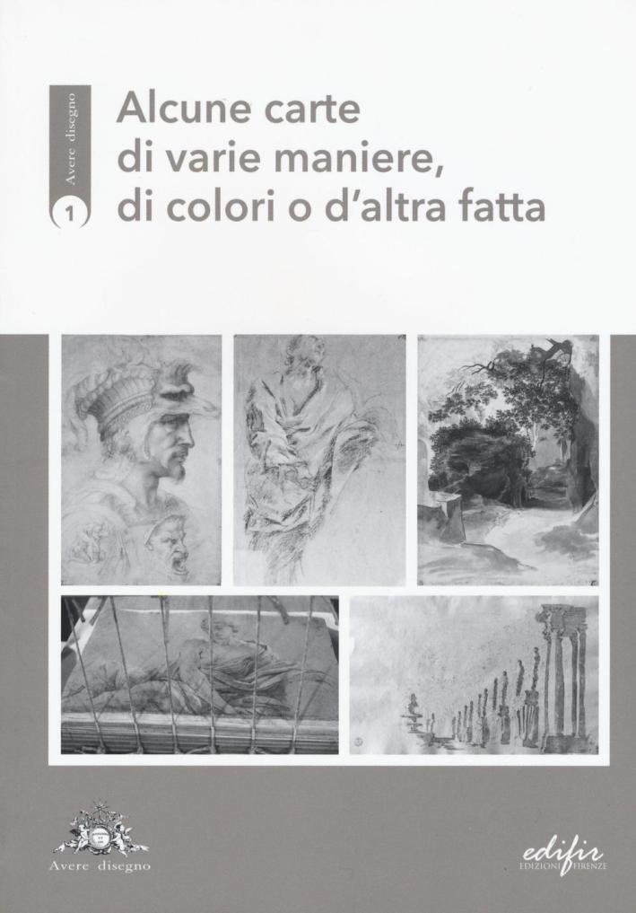 Alcune Carte di Varie Maniere, di Colori o d'Altra Fatta.