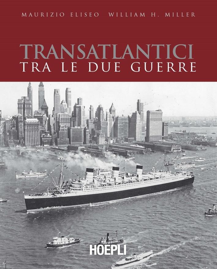 Transatlantici tra le guerre.