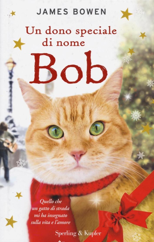 Un dono speciale di nome Bob.
