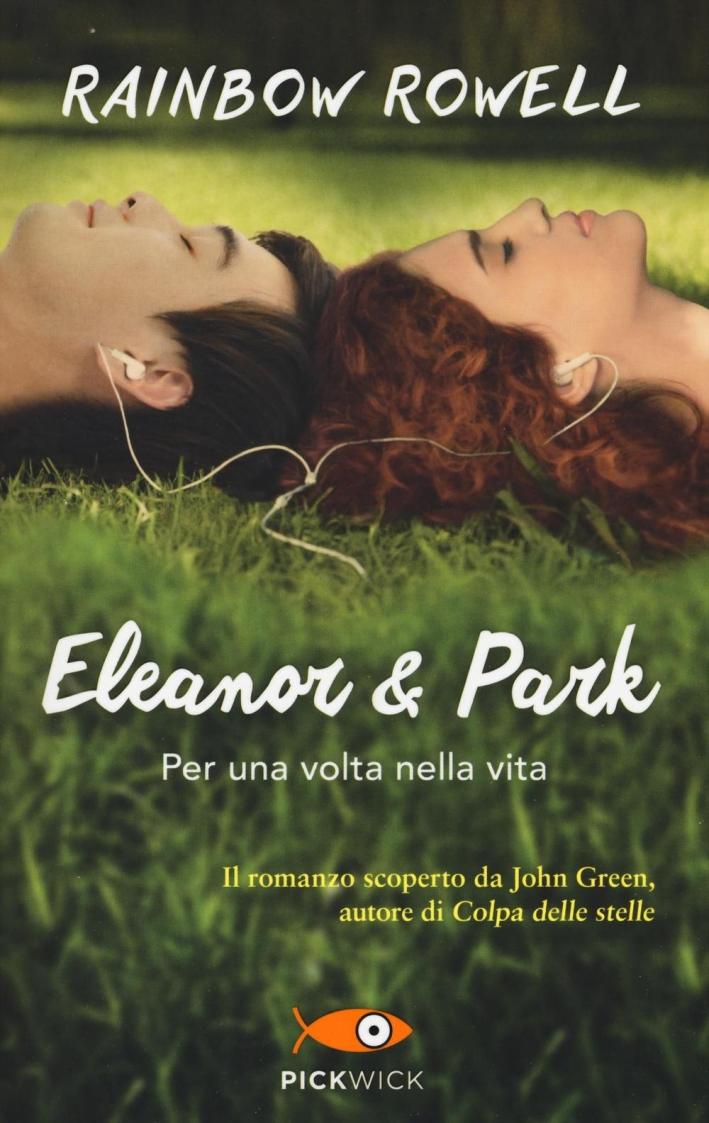 Eleanor e Park. Per una volta nella vita.