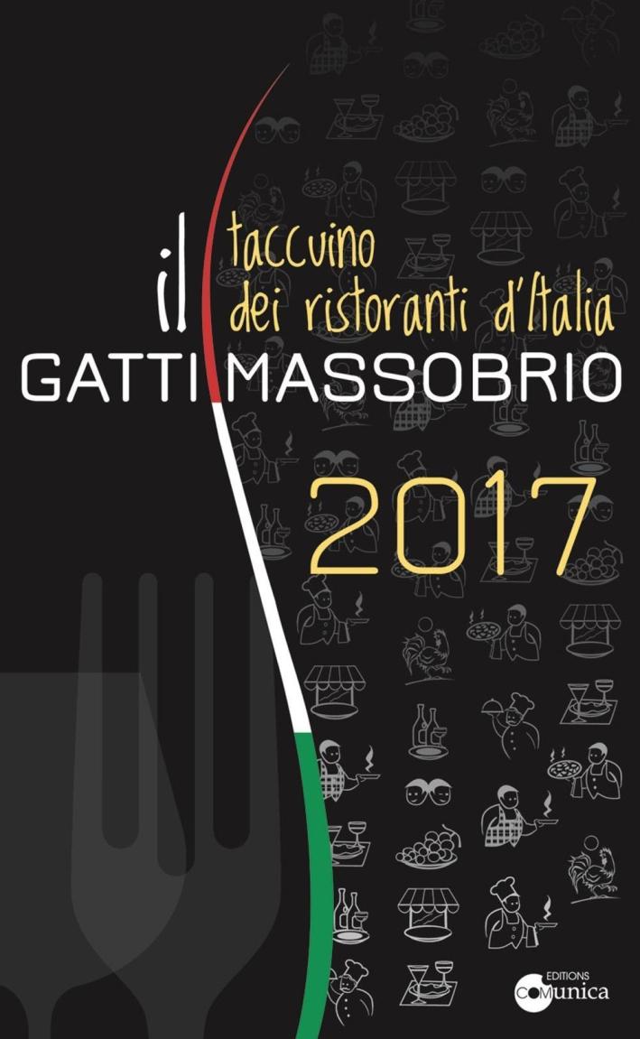Il Gatti Massobrio 2017, taccuino dei ristoranti d'Italia.