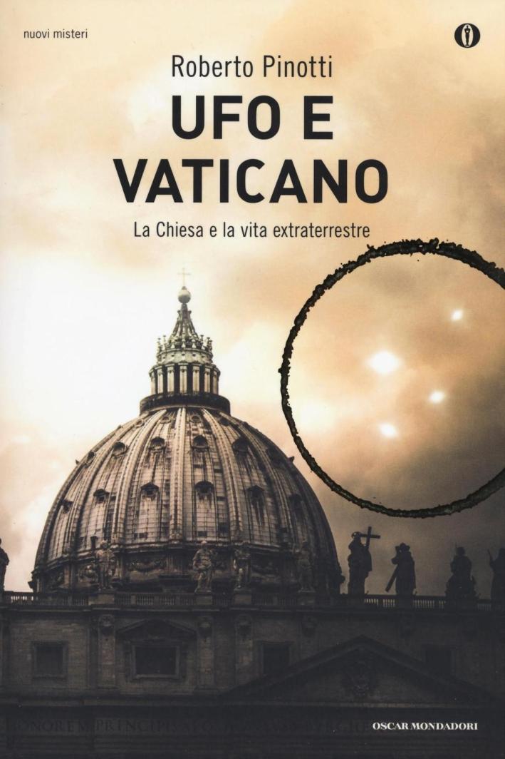 Ufo e Vaticano.