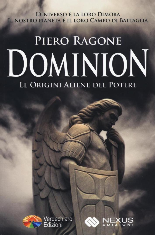 Dominion. Le origini aliene del potere.