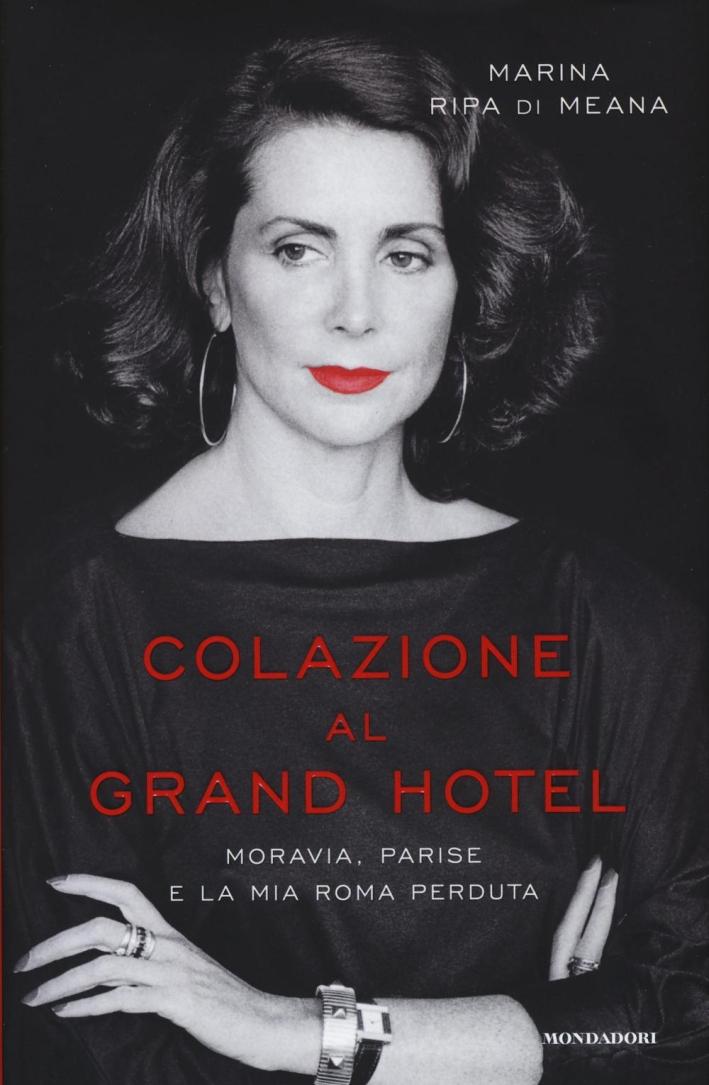 Colazione al Grand Hotel.