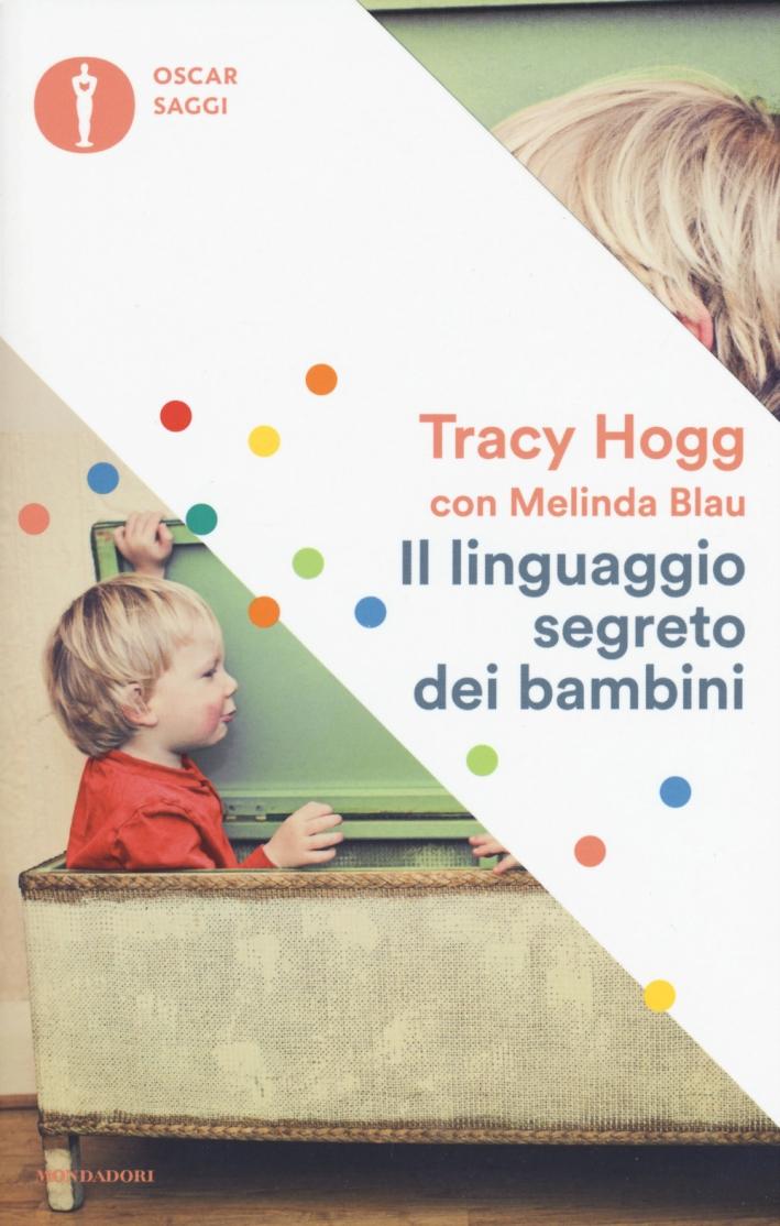 Il linguaggio segreto dei bambini.