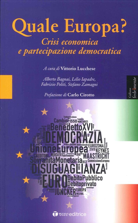Quale Europa? Crisi economica e partecipazione democratica