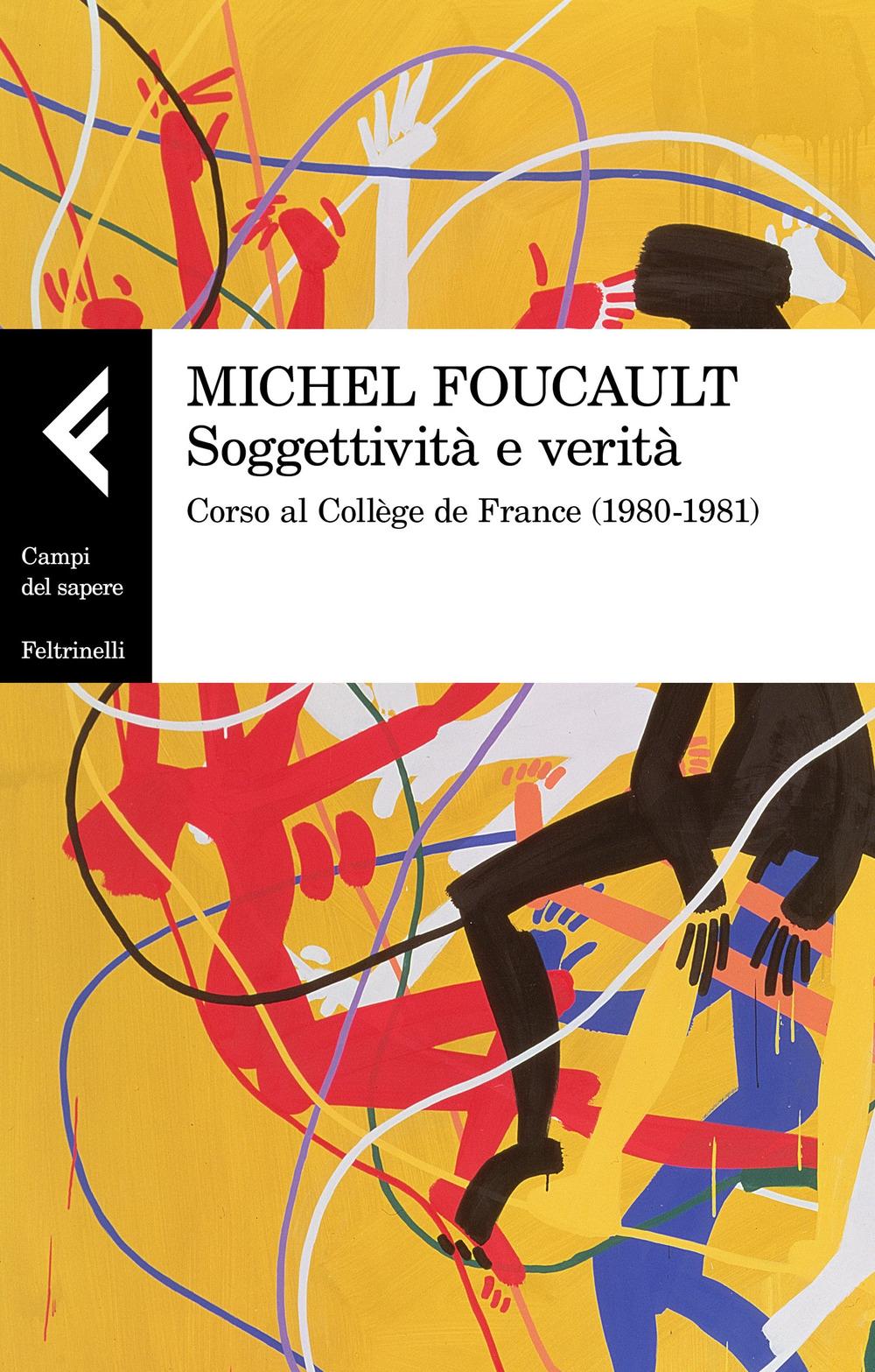 Soggettività e verità. Corso al Collège de France (1980-1981).