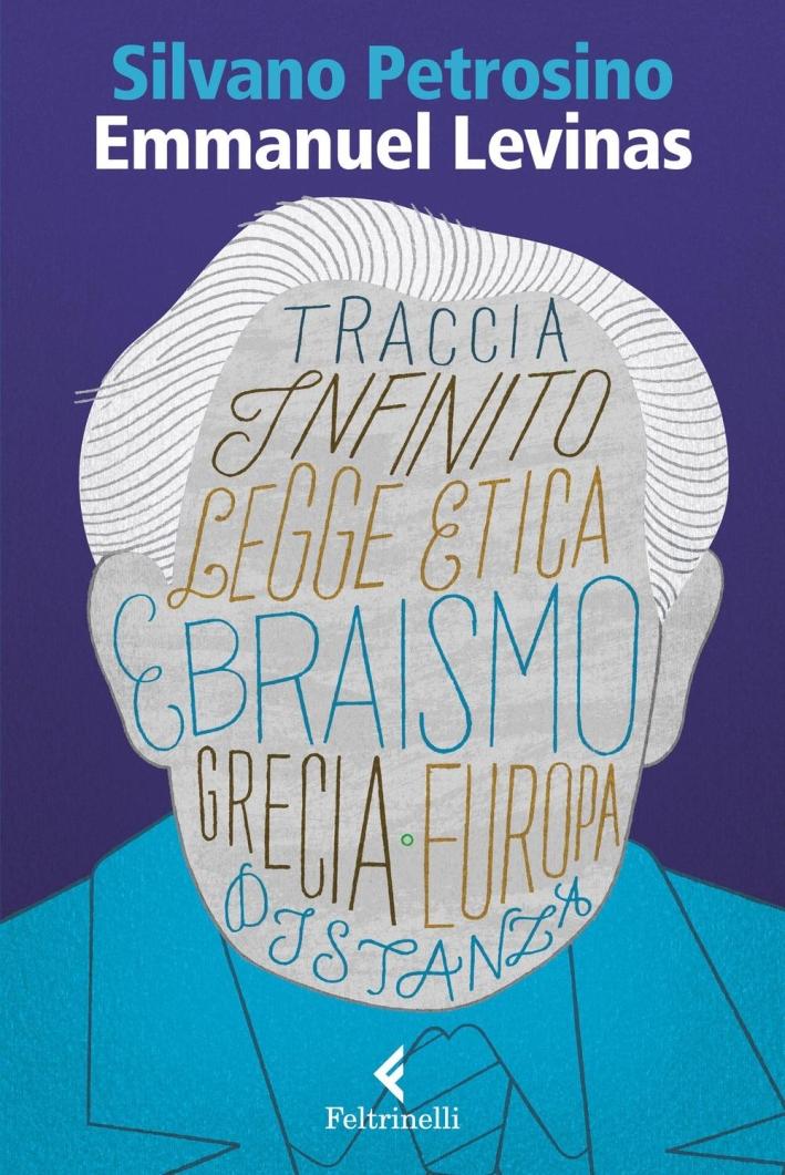 Emmanuel Lévinas. Le due sapienze.