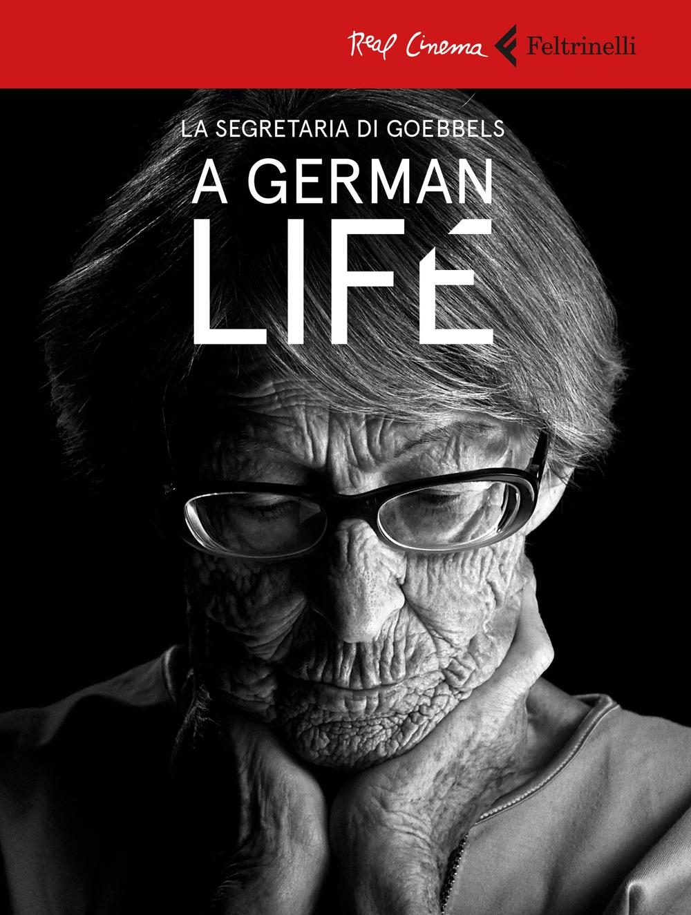 A german life. La segretaria di Goebbels. DVD. Con libro