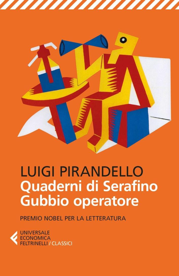 Quaderni di Serafino Gubbio operatore.