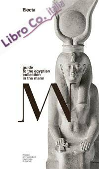 Guide to the Egyptian collection in the MANN.