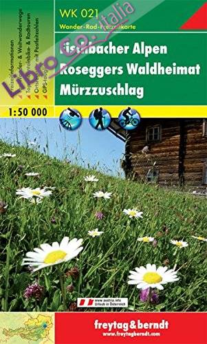 Fischbacher Alpen, Roseggers Waldheimat, Mürzzuschlag 1:50.000.
