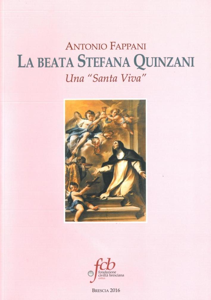 La beata Stefana Quinzani. Una