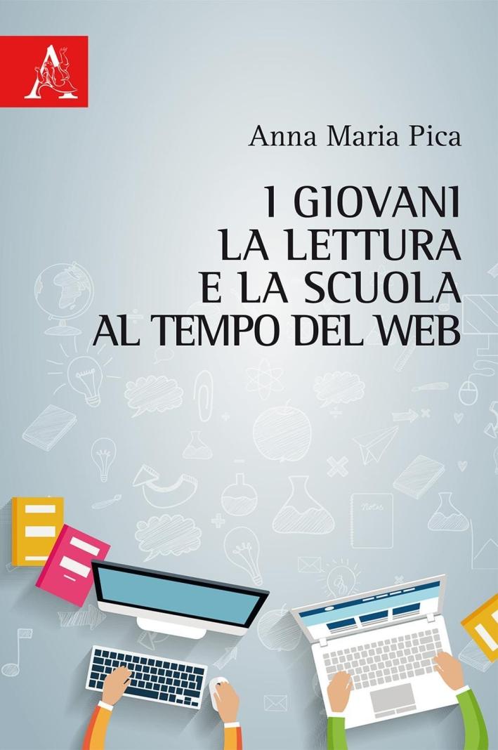 I giovani, la lettura e la scuola al tempo del web.