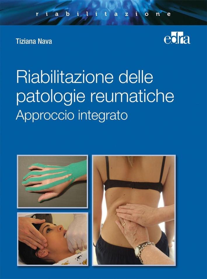 Riabilitazione integrata patologie reumatiche. Approccio integrato.