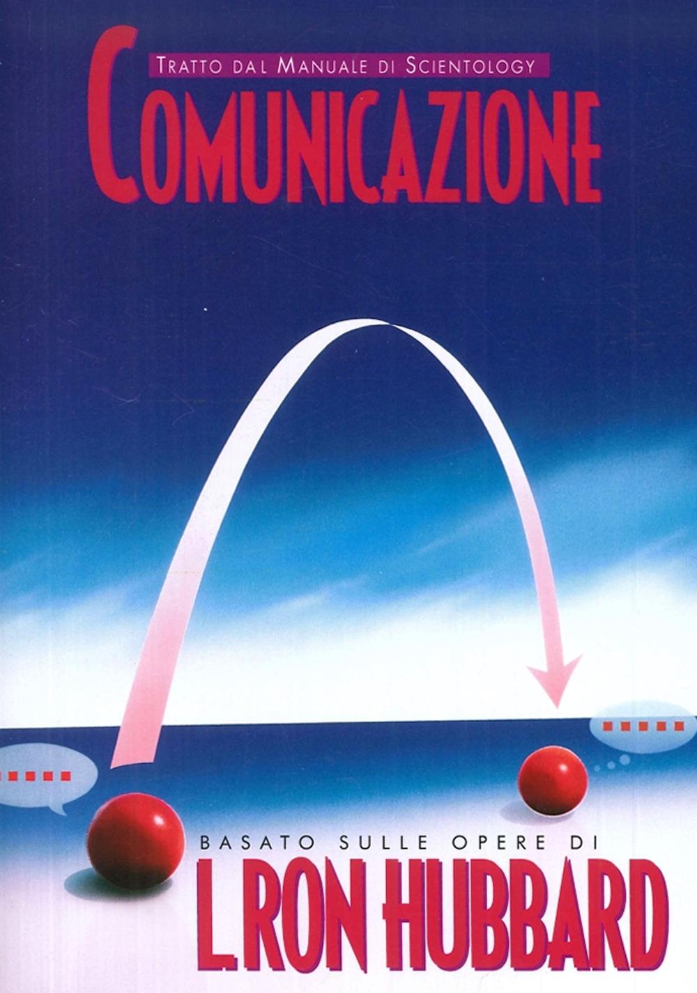 Comunicazione. Tratto dal Manuale di Scientology.