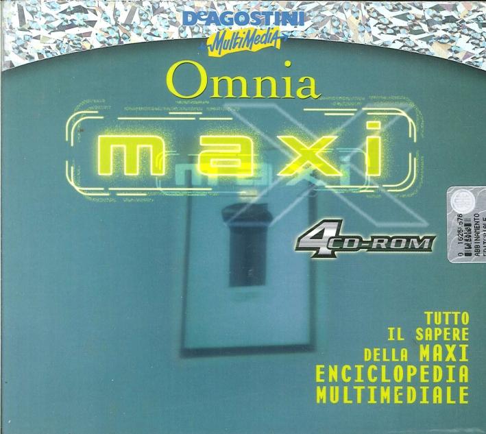 Omnia Maxi 2000 - Tutto il Sapere della Maxi Enciclopedia Multimediale. 4 CD Rom.