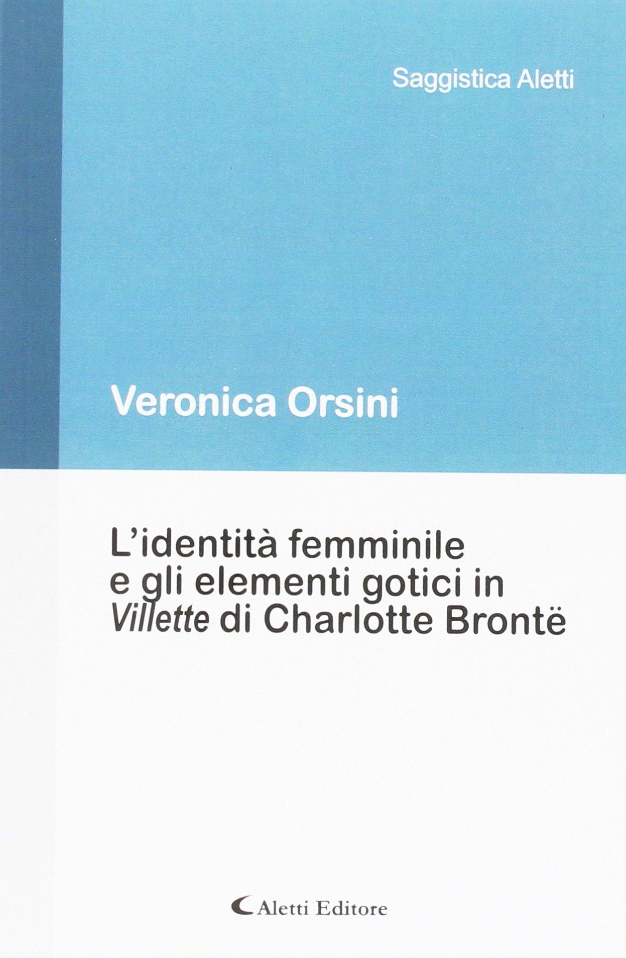 L'identità femminile e gli elementi gotici in Villette di Charlotte Brontë