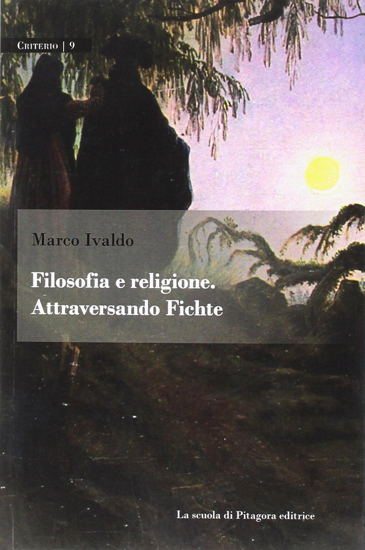 Filosofia e religione. Attraversando Fichte