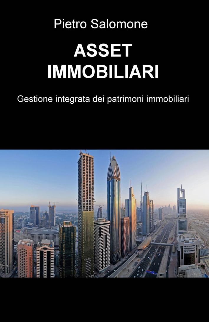 Asset immobiliari. Gestione integrata dei patrimoni immobiliari