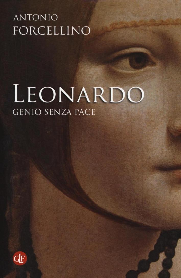 Leonardo. Genio Senza Pace.