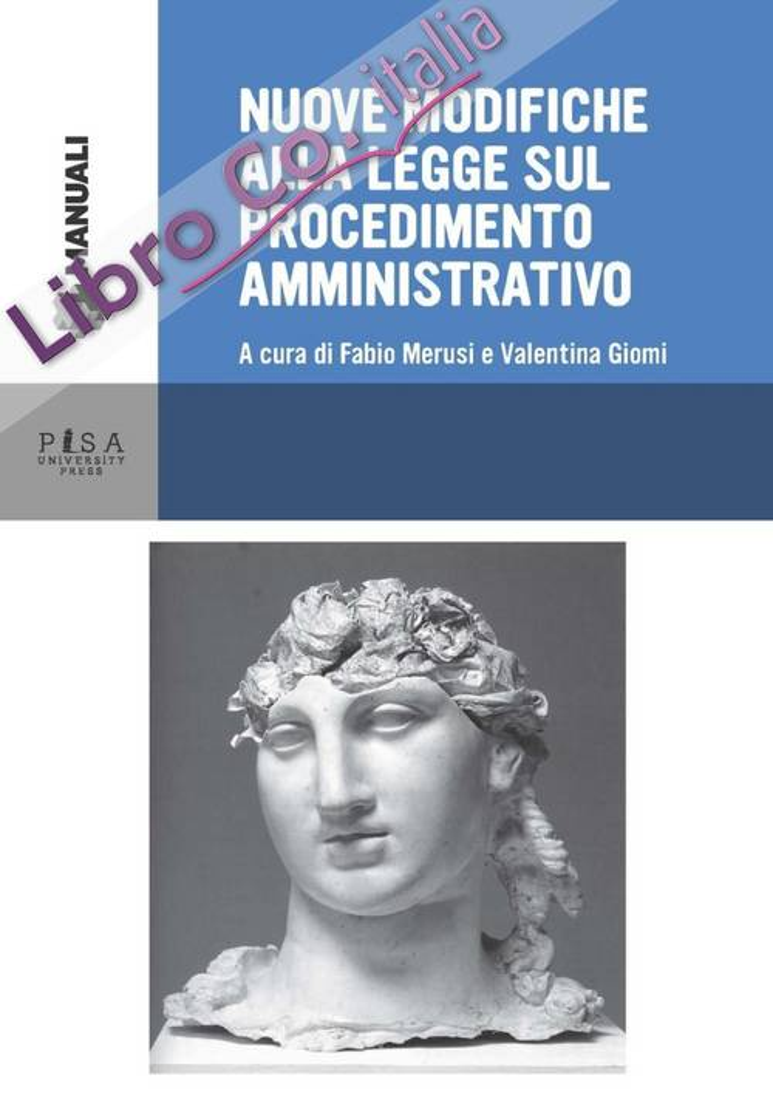 Nuove modifiche alla legge sul procedimento amministrativo