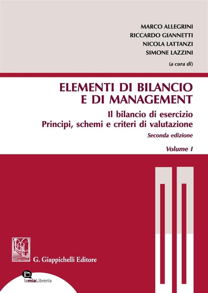 Gli Elementi di Bilancio e di Management. Con Contenuto Digitale per Download e Accesso On Line