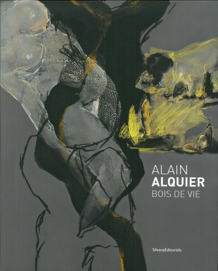 Alain Alquier. Bois De Vie