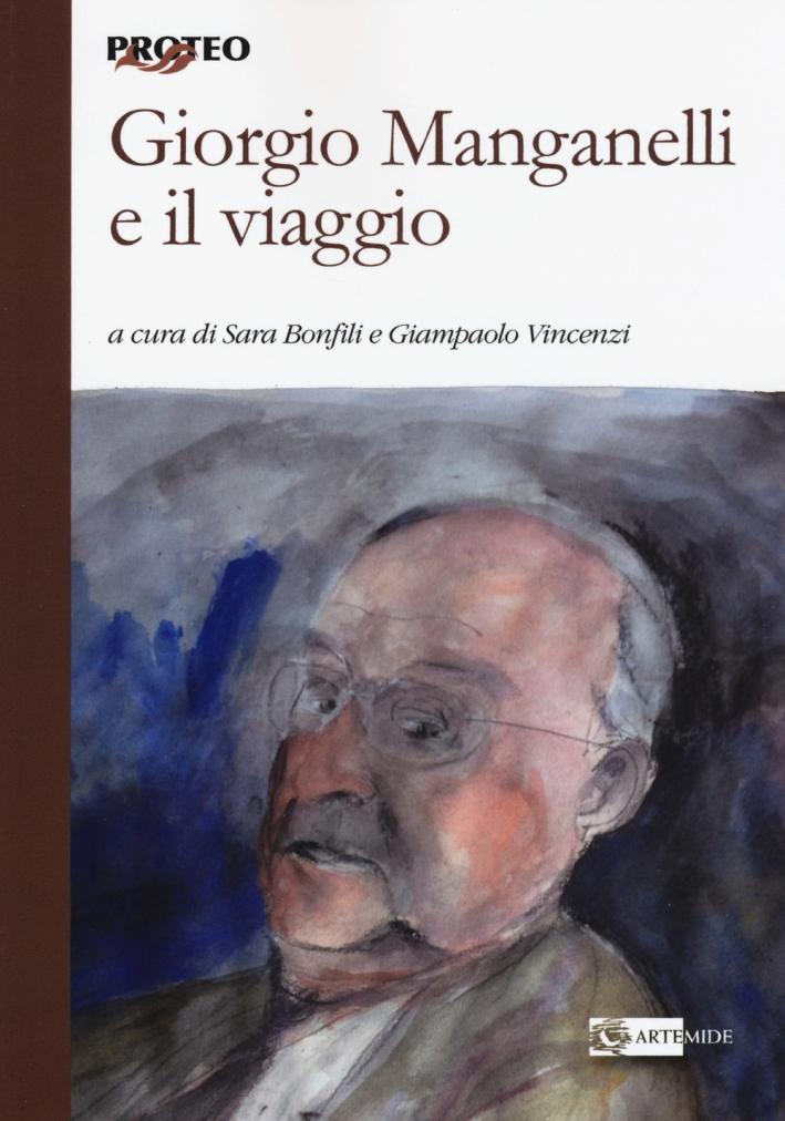 Giorgio Manganelli e il Viaggio.