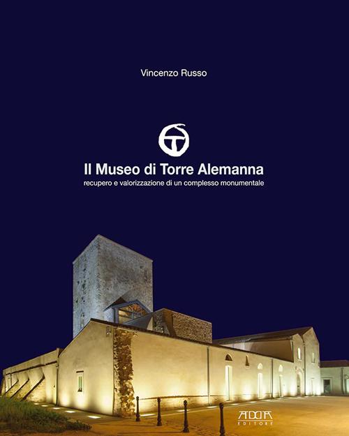 Il museo di Torre Alemanna