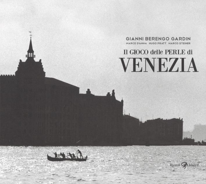 Il gioco delle perle di Venezia. Ediz. illustrata