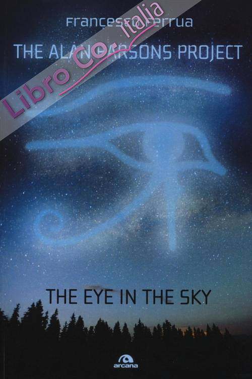 The Alan Parsons Project. The eye in the sky