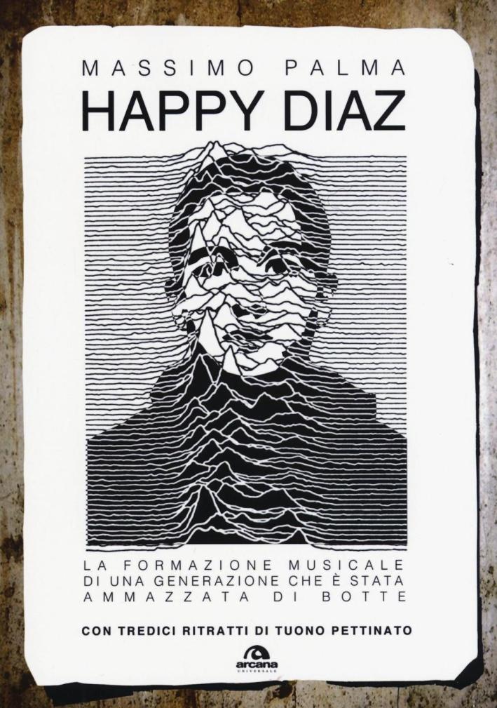 Happy Diaz. La formazione musicale di una generazione che è stata ammazzata di botte