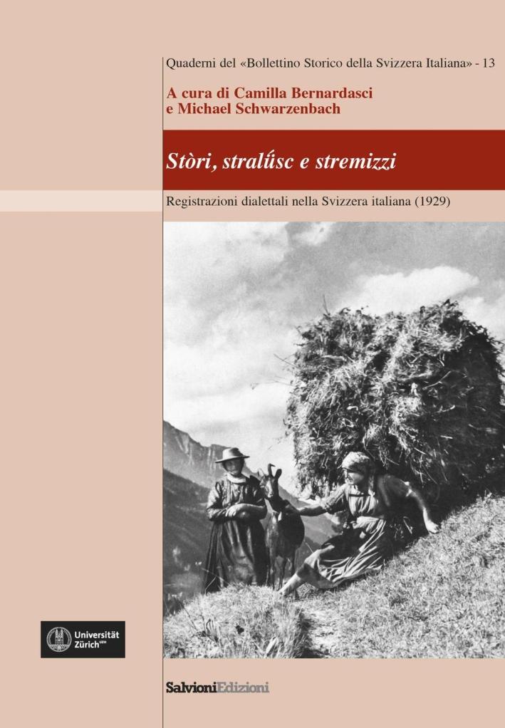 Stòri, stralüsc e stermizzi. Registrazioni dialettali nella Svizzera Italiana