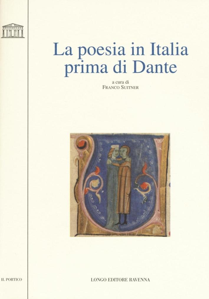 La Poesia in Italia Prima di Dante