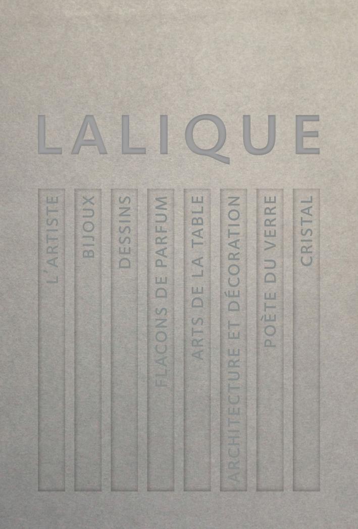 Lalique. Le génie du verre, la magie du cristal
