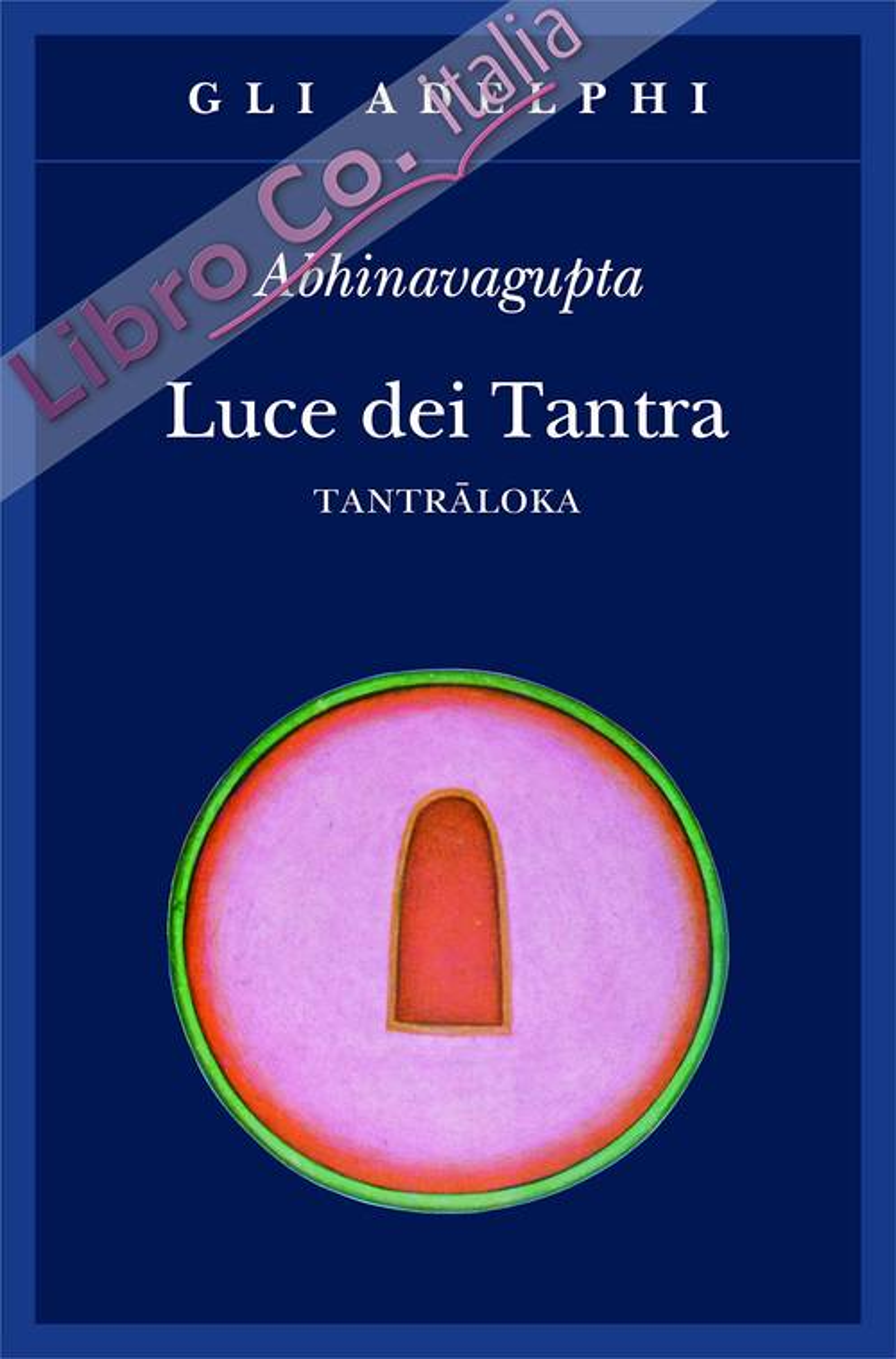 Luce dei tantra. Tantraloka