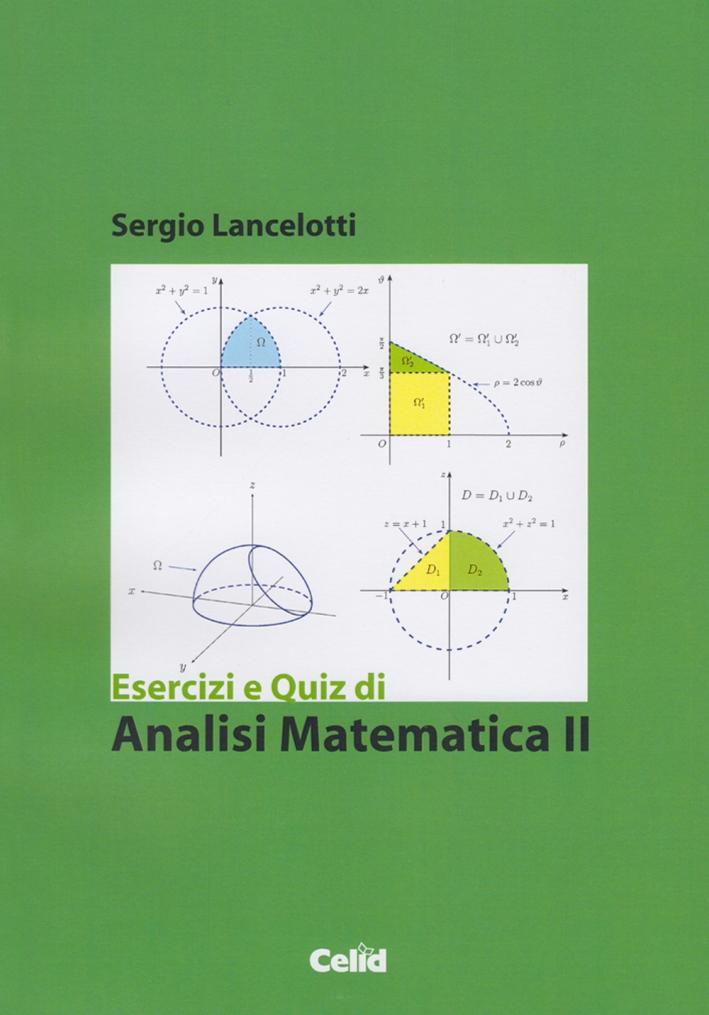 Esercizi e quiz di analisi matematica 2