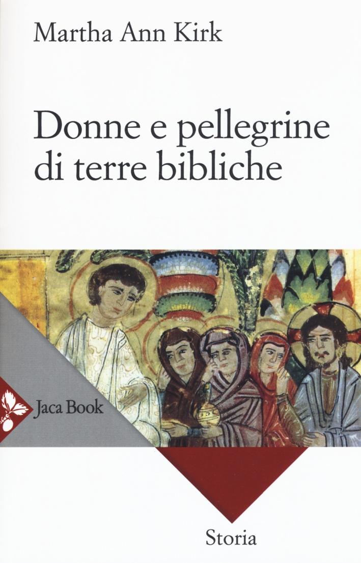Donne e pellegrine di terre bibliche
