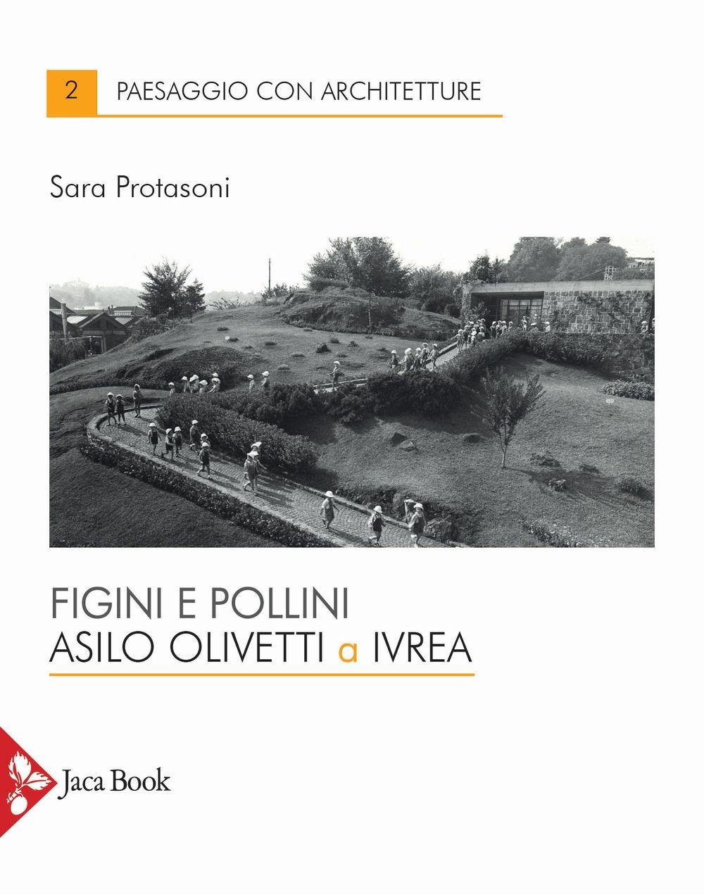 Figini e Pollini. Asilo Olivetti a Ivrea