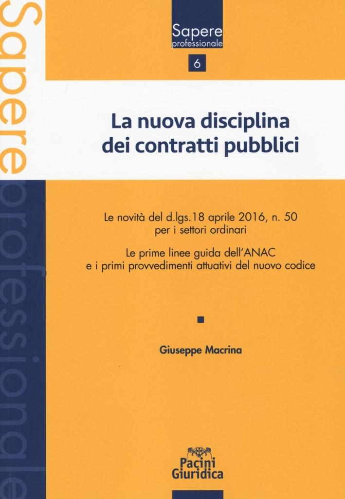 Nuova Disciplina Contratti Pubblici.