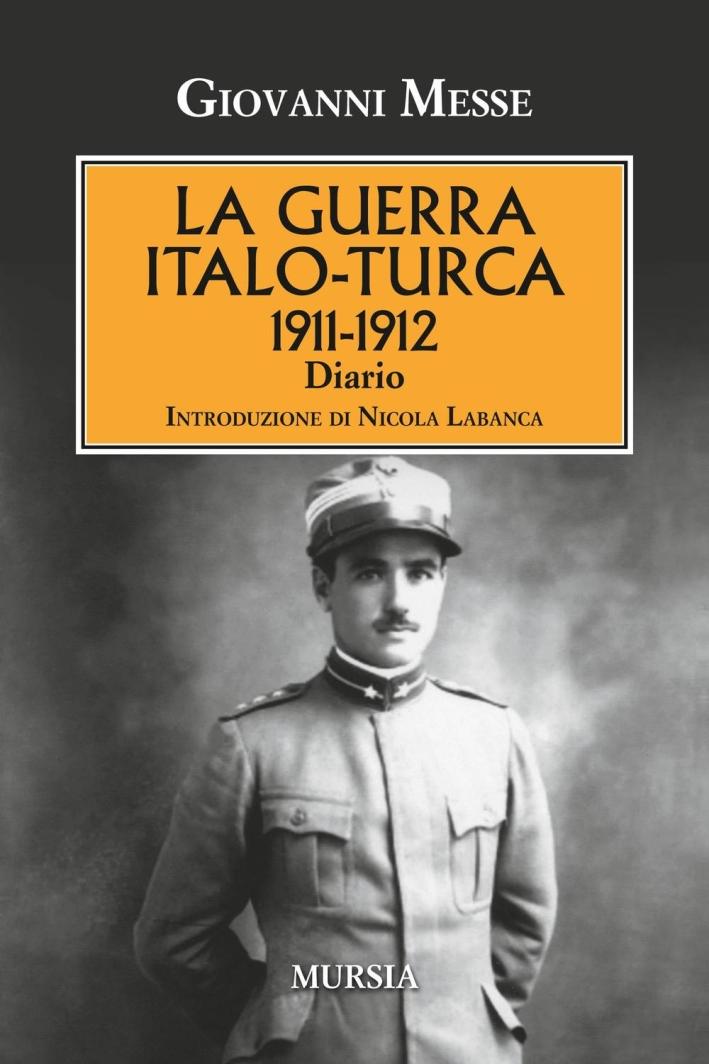 La guerra italo-turca (1911-1912). Diario