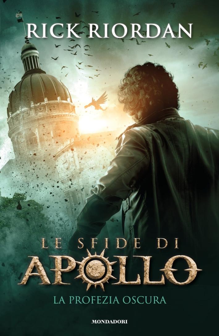 La profezia oscura. Le sfide di Apollo. Vol. 2
