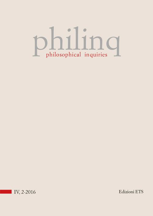 Philinq. Philosophical Inquiries. Vol. 4. Issue 2-2016